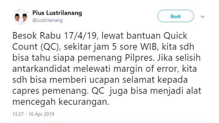 Politisi Partai Gerindra Pius Lustrilanang membahas soal Quick Count Pemilu 2019 melalui akun Twitter @Lustrilanang, Selasa (16/4/2019).