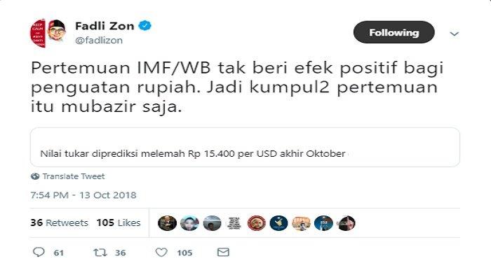 Postingan Fadli Zon yang menyebut pertemuan IMF-WB tak berdampak pada penguatan rupiah.