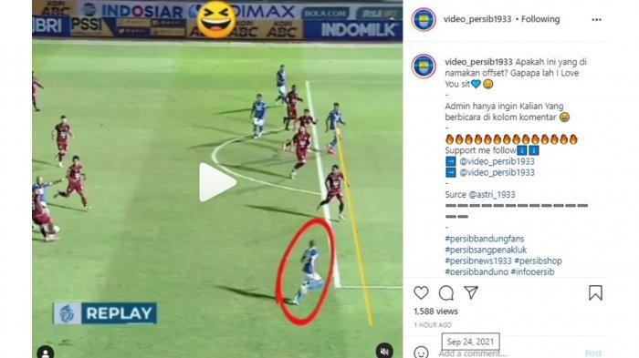 Postingan Instagram fanbase Persib Bandung, Bobotoh dengan nama akun @video_persib1933 yang memperlihatkan keputusan kontroversial wasit yang menilai Supardi Nasir terperangkap offside.