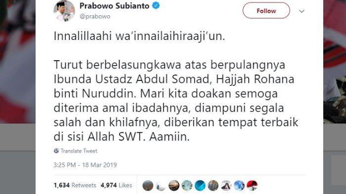 Prabowo Subianto turut mengucapkan duka cita atas meninggalnya ibunda pendakwah Ustaz Abdul Somad, Senin (18/3/2019).