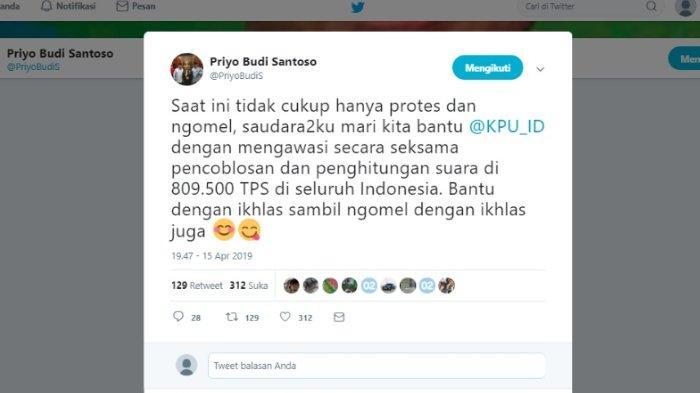 Kicauan Priyo Budi Santoso terkait proses jalannya pemilu, Senin (15/4/2019).