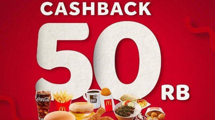 Promo Cashback Rp 50 Ribu di McDonalds, Cek Syarat dan Ketentuannya