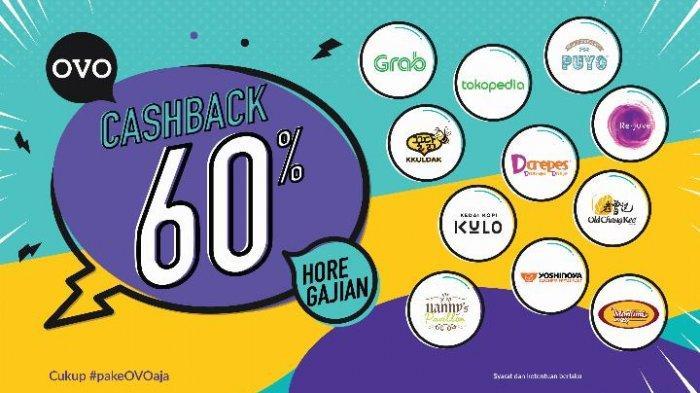 Ovo Bagikan Promo Cashback Gajian Sebesar 60 Persen! Ini Syarat dan Ketentuannya