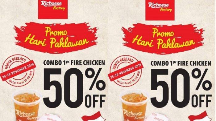 Promo Diskon 50 Persen dari Richeese Factory Spesial Hari Pahlawan 28-29 November, Lihat Syaratnya