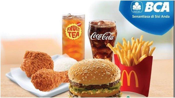 Diskon Rp 62 Ribu di McDonald's dengan Menggunakan Kartu Kredit BCA, Cek Syaratnya!