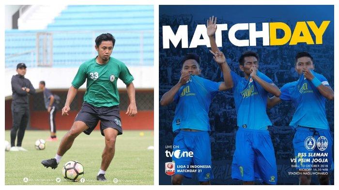 PSS Sleman akan menjamu saudara tuanya, PSIM Yogyakarta di Stadion Maguwoharjo, Rabu (10/10/2018) pukul 15.30 WIB.