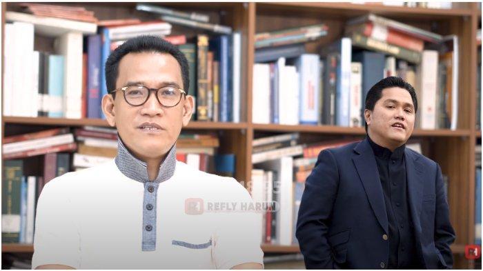 Sebut Ahok Head to head dengan Erick Thohir soal BUMN, Refly Harun: Cantolannya Sama-sama Presiden