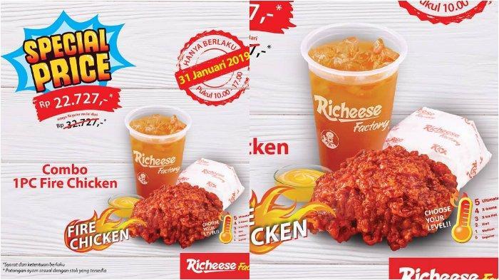Khusus Hari Ini! Promo Richeese Factory Combo Fire Chicken Rp 22.727, Cek Syarat dan Ketentuannya!