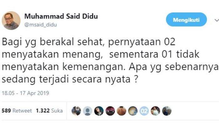 Mantan Staf Khusus Menteri Energi dan Sumber Daya Mineral (ESDM), Said Didu menanggapi pernyataan calon presiden 01 Joko Widodo (Jokowi) dan calon presiden 02 Prabowo Subianto terkait hasil quick count Pilpres 2019.