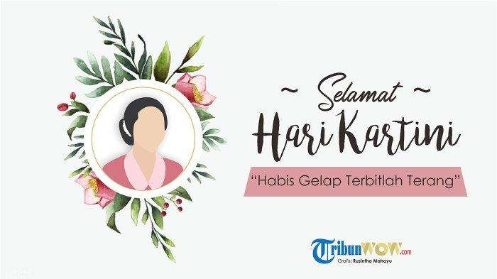 Kumpulan 70 Kutipan RA Kartini, Pas Jadi Ucapan Selamat Hari Kartini 21 April, Bagikan di WA, FB, IG