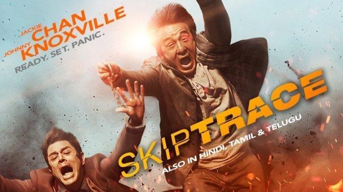 Sinopsis Film Skiptrace, Detektif Hong Kong Dibintangi Jackie Chan, di Bioskop TRANS TV Hari Ini