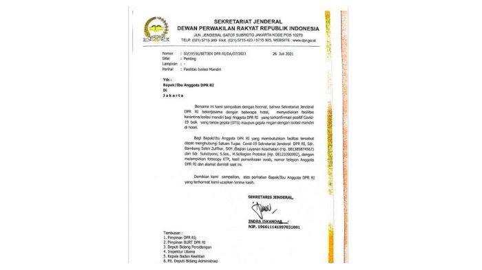Surat bernomor SJ/09596/SETJEN DPR RI/DA/07/2021 yang diteken Sekretaris Jenderal DPR RI, Senin (26/7/2021) tentang fasilitas khusu untuk anggota DPR yang melakukan isolasi mandiri Covid-19.