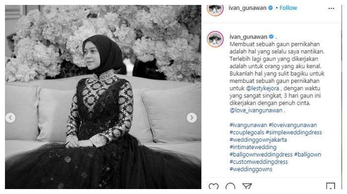 Tangkapan layar postingan desainer Ivan Gunawan yang memamerkan gaun Lesti Kejora di acara Ngunduh Mantu, Minggu (5/9/2021).