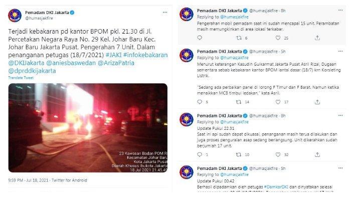 Tangkapan layar update kebakaran kantor BPOM oleh Humas Pemadam DKI Jakarta, Minggu (18/7/2021) malam.
