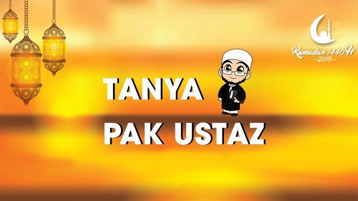 Tanya Ustaz: Seperti Apa Ucapan Halal Bi Halal Lebaran atau Idul Fitri dan Cara Menjawabnya?