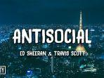 ed-sheeran-travis-scott-antisocial.jpg