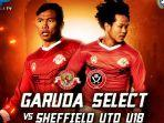 garuda-select-vs-sheffield-united-live.jpg