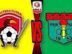live-streaming-liga-2-2018-kalteng-putra-vs-persita-tangerang.jpg
