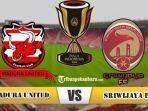 live-streaming-sriwijaya-fc-vs-madura-united-pada-leg-kedua-babak-16-besar-piala-indonesia.jpg
