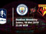 manchester-city-vs-watford-di-final-piala-fa.jpg